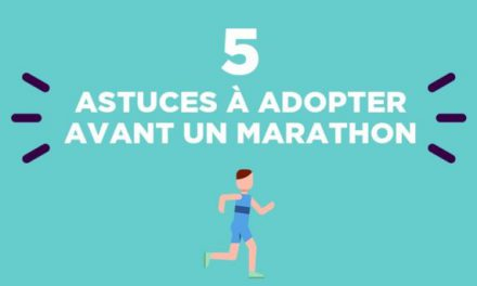 Top 5 des astuces à adopter avant un marathon